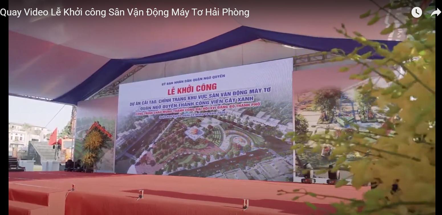 Chụp ảnh Hải Phòng quay video lễ khởi động sân vận động Máy Tơ Hải Phòng