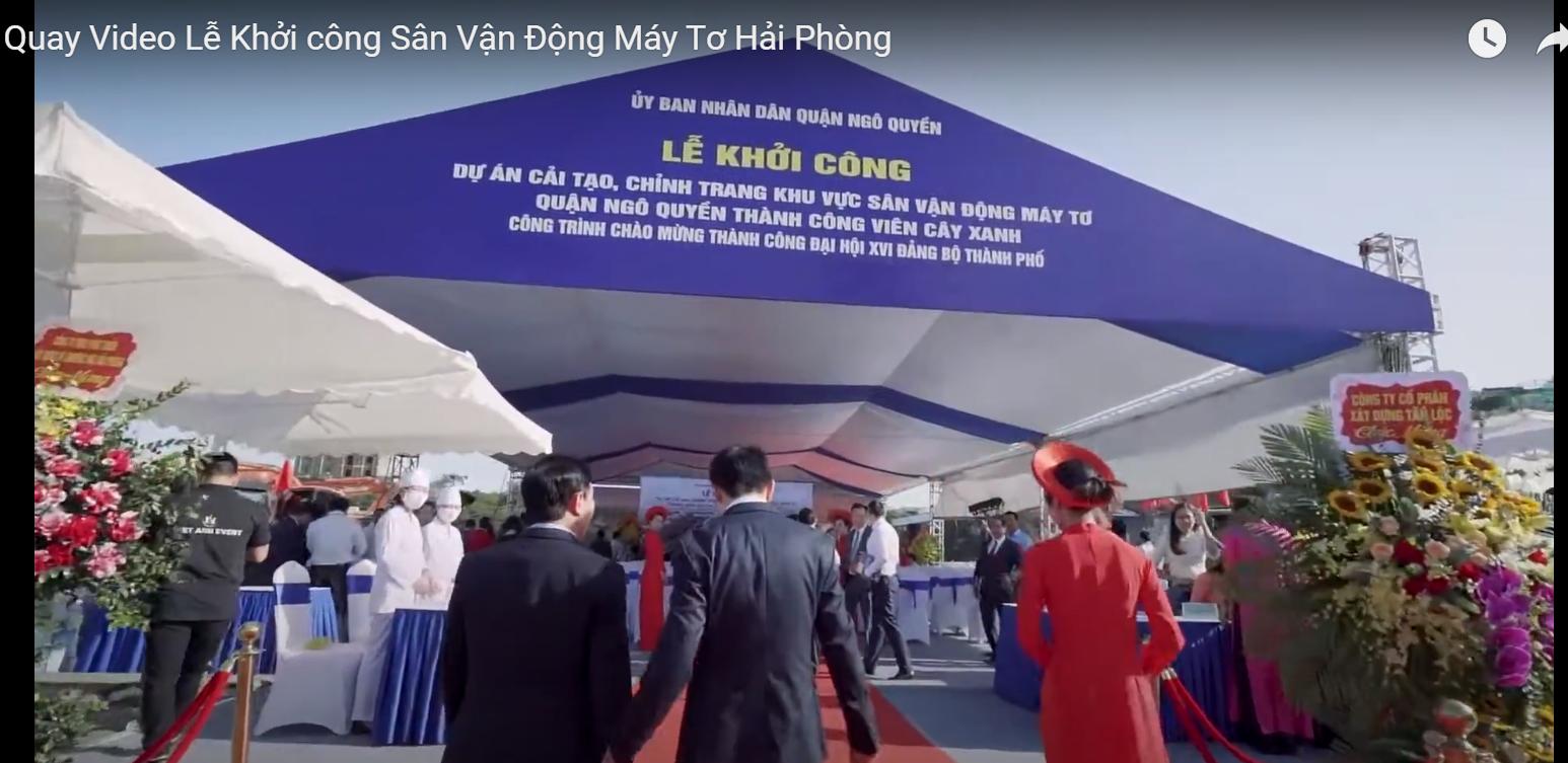 Chụp ảnh Hải Phòng tự hào là đơn vị quay video lễ khởi động sân vận động Máy Tơ Hải Phòng